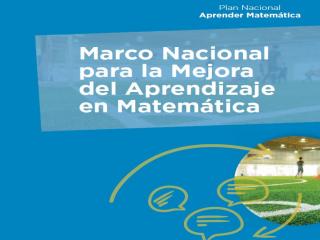 Imagen del contenido Marco Nacional para la mejora del aprendizaje en matemática